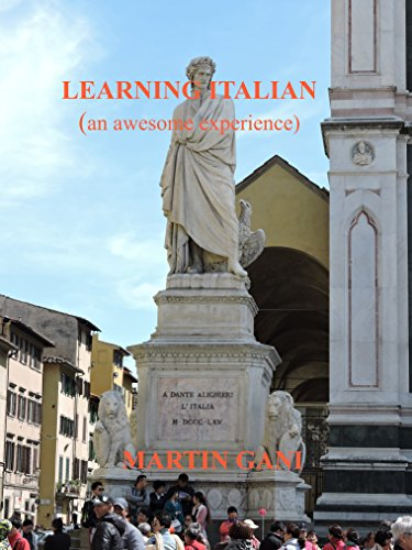Translations Into Italian: Becoming Italian Word By Word: Italian You Won't Learn In